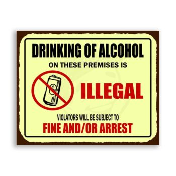Drinking Is Illegal  Metal Beer Retro Tin Sign