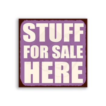 Stuff For Sale Here Vintage Metal  Retro Tin Sign