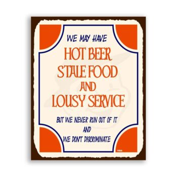 Hot Beer Lousy Service Vintage Metal  Funny Retro Tin Sign