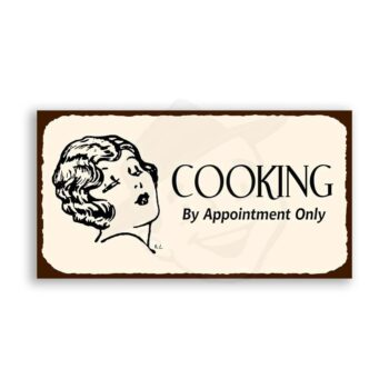 Cooking By App't Only Vintage Metal  Funny Retro Tin Sign