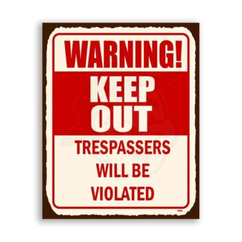 Warning Keep Out Vintage Metal  Funny Retro Tin Sign