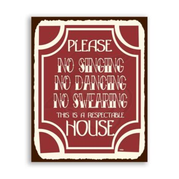 Respectable House Vintage Metal  Funny Retro Tin Sign