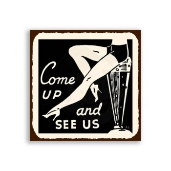 Come Up and See Us Vintage Metal Art Bar Retro Tin Sign