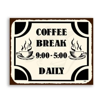 Coffee Break Vintage Metal Art Coffee Shop Diner Retro Tin Sign