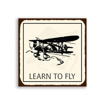 Learn To Fly Retro Vintage Metal Art Aviation Airplane Retro Tin Sign