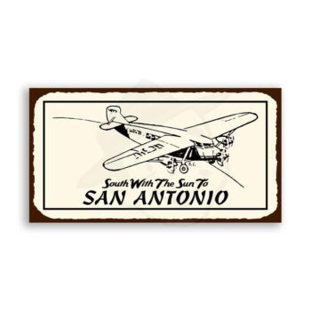 South To San Antonio Retro Vintage Aviation Airplane Retro Tin Sign