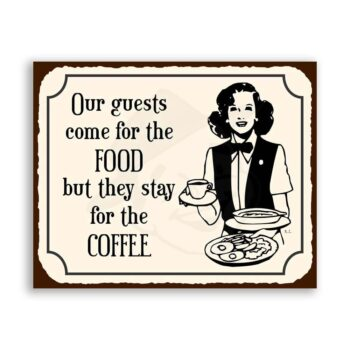 Guests Stay For Coffee Vintage Metal Art Cafe Diner Retro Tin Sign