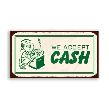We Accept Cash Vintage Metal Art Restaurant Service Retro Tin Sign