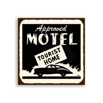 Approved Motel Tourist Vintage Metal Hospitality Retro Tin Sign