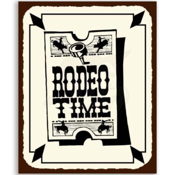 Rodeo Time Ticket Vintage Metal Art Western Cowboy Retro Tin Sign