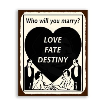 Who Will You Marry Vintage Metal Art Fate Reading Retro Tin Sign