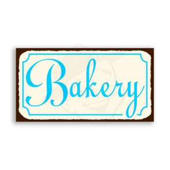Bakery Vintage Metal Art Retro Bakery Tin Sign
