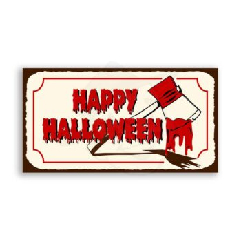 Bloody Axe Halloween Vintage Metal Art Retro Tin Sign