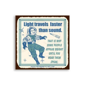 Some People Appear Bright Mini Vintage Tin Sign
