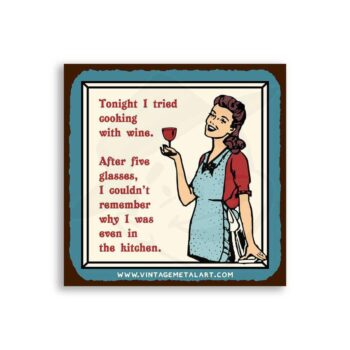 Cooking With Wine Mini Vintage Tin Sign