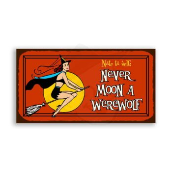 Never Moon A Werewolf Halloween Vintage Metal Art Retro Tin Sign