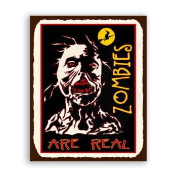 Zombies Are Real Halloween Vintage Metal Art Retro Tin Sign