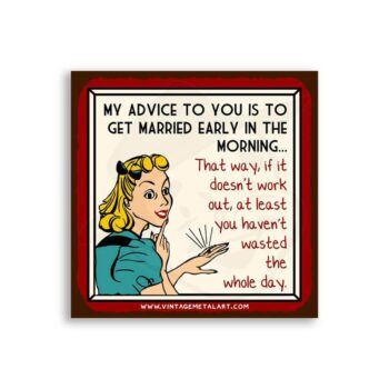 Married In The Morning Mini Vintage Tin Sign