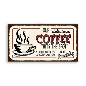 Coffee Our Specialty Vintage Metal Art Cafe Diner Retro Tin Sign