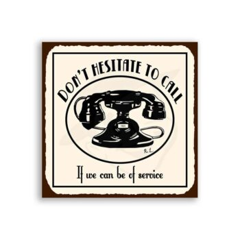 Dont Hesitate To Call Vintage Metal Telephone Service Retro Tin Sign