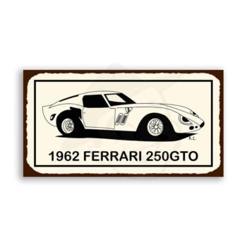 Ferrari 250 GTO Vintage Metal Art Automotive Retro Tin Sign