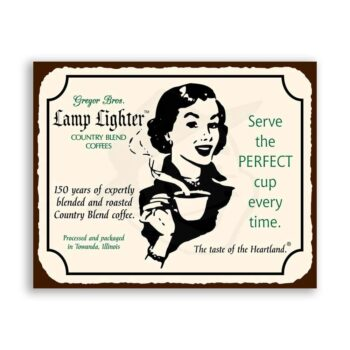 Lamp Lighter Perfect Cup Vintage Metal Coffee Diner Retro Tin Sign