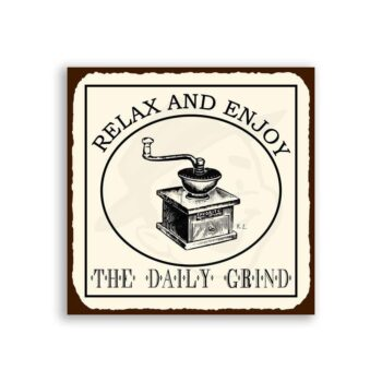 Relax & Enjoy Daily Grind Vintage Metal Coffee Diner Retro Tin Sign