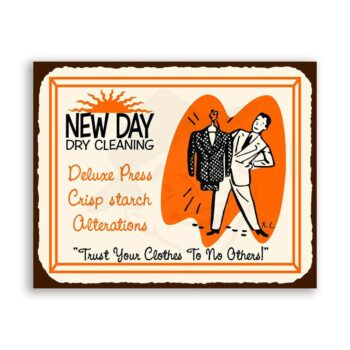 New Day Dry Cleaning Vintage Metal Laundry Cleaning Retro Tin Sign