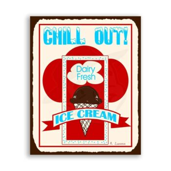 Chill Out Ice Cream Vintage Metal Art Ice Cream Shop Retro Tin Sign