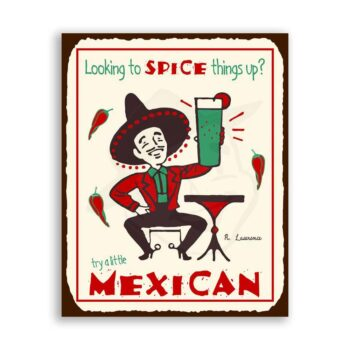 Try A Little Mexican Spice Vintage Metal Mexican Retro Tin Sign