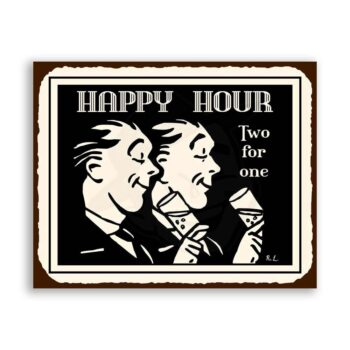 Happy Hour Two For One Vintage Metal Art Bar Retro Tin Sign