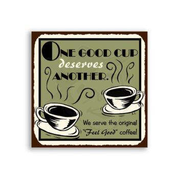 One Good Cup of Coffee Vintage Metal Art Cafe Diner Retro Tin Sign