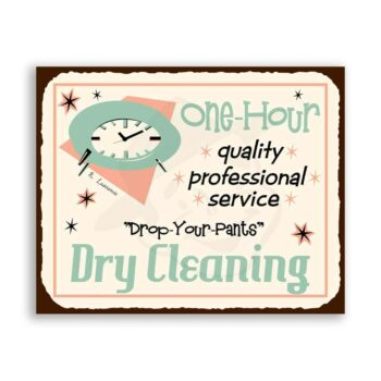 One Hour Dry Cleaning Vintage Metal Laundry Cleaning Retro Tin Sign