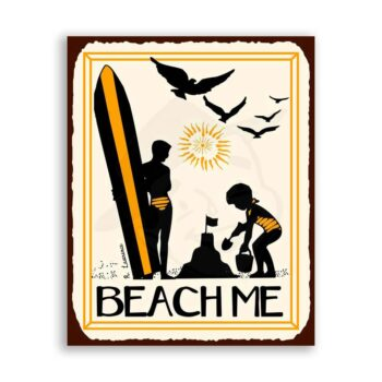 Beach Me Vintage Metal Art Beach Surfing Retro Tin Sign