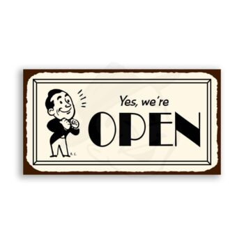 Yes, Were Open Vintage Metal Art Restaurant Service Retro Tin Sign