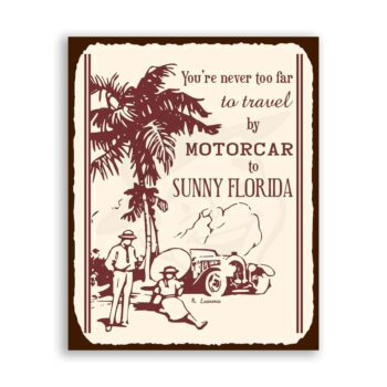 Travel by Motorcar Vintage Metal Art Automotive Florida Retro Tin Sign