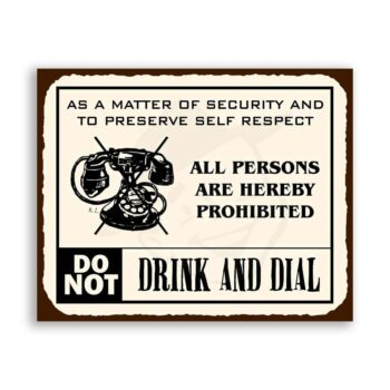 Do Not Drink and Dial Telephone