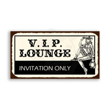 VIP Lounge Cowgirl Vintage  Saloon Retro Tin Sign