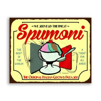 Spumoni Italian Crowd Pleaser Vintage Metal Ice Cream Tin Sign