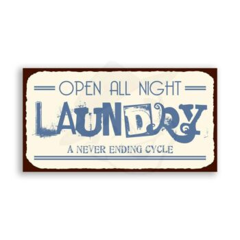 Open All Night Laundry Vintage Metal Art Laundry Room Sign