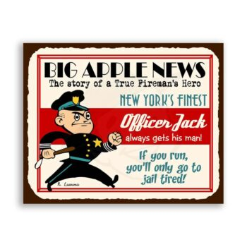 Officer Jack Always Gets His Man Vintage Metal Art Funny Policeman Retro Tin Sign