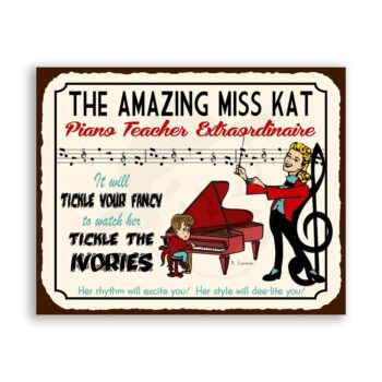 Piano Teacher Extraordinaire Vintage Metal Art Piano Player Retro Tin Sign