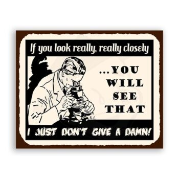 If You Look Really Closely Laboratory Give A Damn Vintage Metal Art Retro Tin Sign