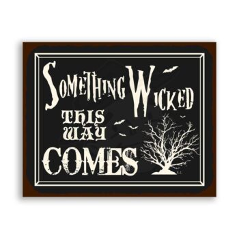 Something Wicked This Way Comes Vintage Metal Art Retro Tin Halloween Sign